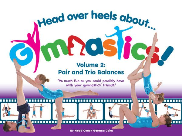 Head Over Heels About Gymnastics Book Volume 2